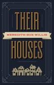 their houses